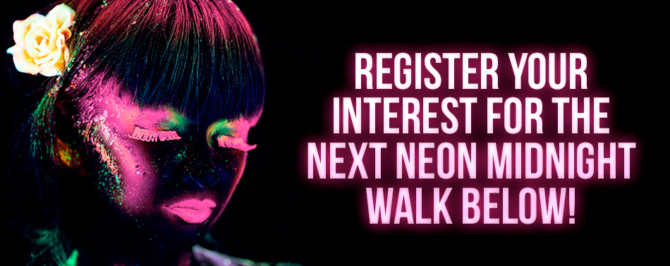 Neon Midnight Walk Register Your Interest banner